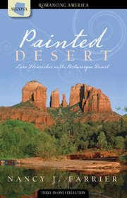 Painted Desert: Love Flourishes in the Picturesque Desert