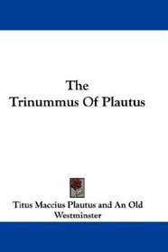 The Trinummus Of Plautus