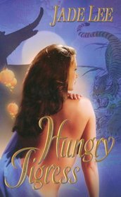 Hungry Tigress (Tigress, Bk 2)