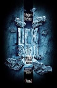 Lek smrti (The Death Cure) (Maze Runner, Bk 3) (Serbian Edition)