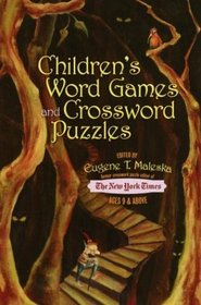 Children's Word Games and Crossword Puzzles : Ages 9 and Up (Other)
