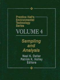 Prentice Hall's Environmental Technology Series Volume IV: Sampling and Analysis