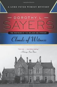 Clouds of Witness: A Lord Peter Wimsey Mystery (Lord Peter Wimsey Mysteries)