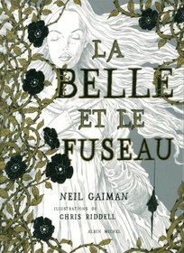 La belle et le fuseau (The Sleeper and the Spindle) (French Edition)