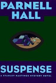Suspense (Stanley Hastings, Bk 13)