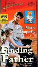 Finding Father (Family Man) (Harlequin Superromance, No 644)