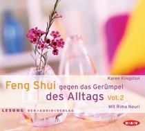 Feng Shui gegen das Gerümpel des Alltags. Volum