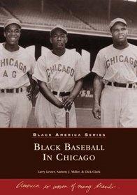 Black Baseball in Chicago (IL) (Images of Baseball) (Black America Series)