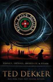 The Lost Books: Includes four complete novels?Chosen, Infidel, Renegade, and Chaos