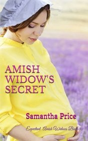 Amish Widow's Secret (Expectant Amish Widows) (Volume 9)