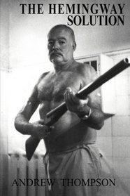 The Hemingway Solution