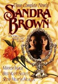 Sandra Brown: Three Complete Novels