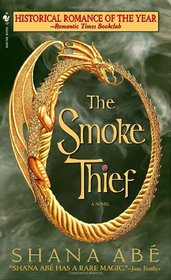 The Smoke Thief (Drakon, Bk 1)