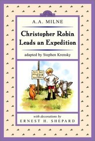 Christopher Robin Leads an Expotition (Dutton Easy Reader)