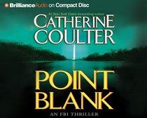 Point Blank (FBI Thriller, Bk 10) (Audio CD) (Abridged)