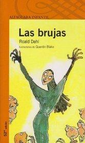 Las brujas/ The Witches (Alfaguara Infantil)