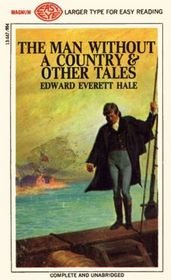 The Man Without a Country and Other Tales (Larger Print)