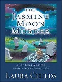The Jasmine Moon Murder The Jasmine Moon Murder (Tea Shop, Bk 5) (Large Print)