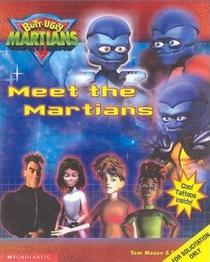 Meet the Martians (Butt-Ugly Martains)