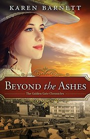 Beyond the Ashes: Golden Gate Chronicles | 2 (Golden Gate Chronicles | Book 2)