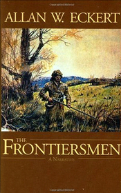 The frontiersmen,: A narrative ([His narratives of America])