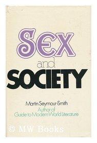 Sex and Society (Twentieth century studies)