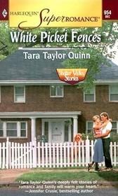 White Picket Fences (Shelter Valley Stories, Bk 3) (Harlequin Superromance, No 954)