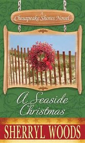 A Seaside Christmas: A Chesapeake Shores Novel