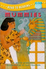 Mummies (Road to Reading Mile 4 (First Chapter Books) (Hardcover))