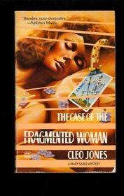 The Case of the Fragmented Woman