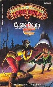 Castle Death (Lone Wolf, No 7)