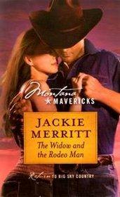 The Widow and the Rodeo Man (Montana Mavericks: Return to Big Sky Country)