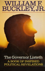 The Governor Listeth: A Book of Inspired Political Revelations