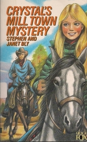 Crystal's Mill Town Mystery (Crystal Blake, Bk 4)