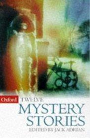 12 Mystery Stories (Oxford Twelves)
