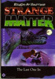 Strange Matter: The Last One in 5 (Strange Matter)