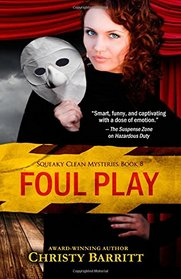 Foul Play (Squeaky Clean Mysteries) (Volume 8)
