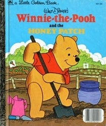 Walt Disney's Winnie-the-Pooh and the Honey Patch (A Little Golden Book)
