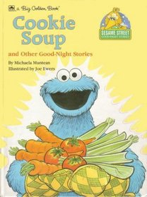 Cookie Soup and other Good-Night Stories (Sesame Street)