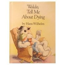 Waldo, Tell Me About Dying (Waldo Series)