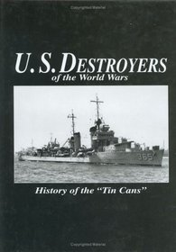 U.S. Destroyers of the World Wars