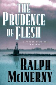 The Prudence of the Flesh (Father Dowling, Bk 27)