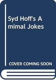 Syd Hoff's Amimal Jokes