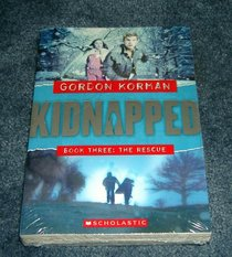 Kidnapped Trilogy (Kidnapped, Vols. 1-3)