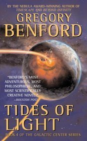 Tides of Light (Galactic Center, Bk 4)