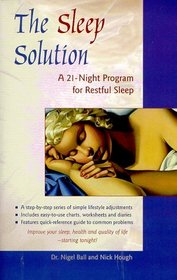 The Sleep Solution: A 21-Night Program to Better Sleep