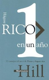 H�gase rico en 1 a�o = A Year of Growing Rich (Spanish Edition)