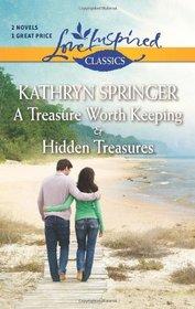 A Treasure Worth Keeping / Hidden Treasures (Love Inspired Classics)