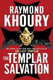 The Templar Salvation (Sean Reilly and Tess Chaykin, Bk 2)