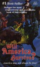 Will America Survive?